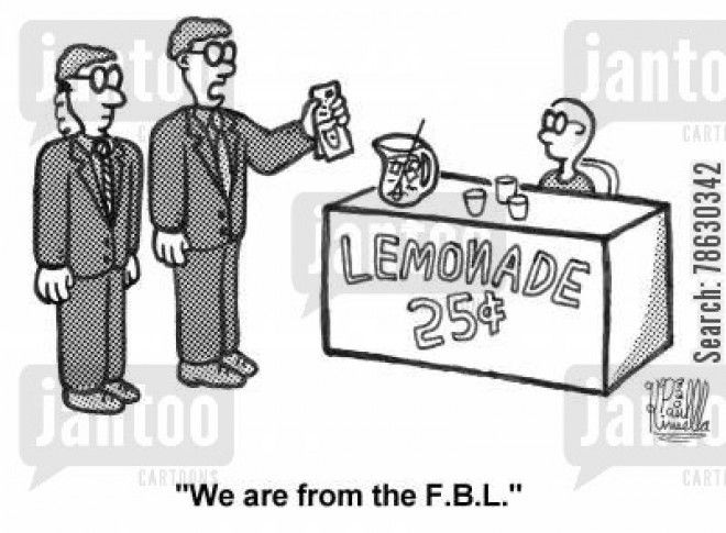 'We are from the F.B.L.' (FBI for Lemonade)