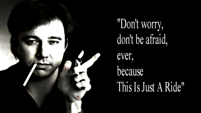 It's Just A Ride - Bill Hicks (Video)
