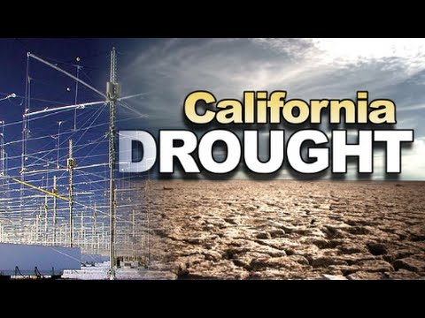 Is The California Drought A HAARP Manufactured Event?