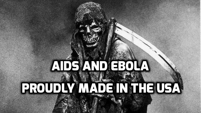 Ebola and Aids are manmade according to some scientists