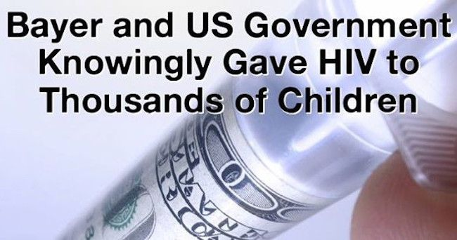 Big Pharma company Bayer knowingly gave HIV to thousands of children