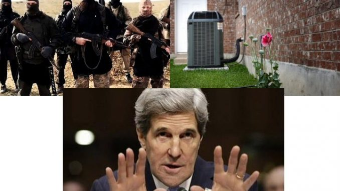 Secretary of state John Kerry claims air conditioners are a bigger threat than ISIS