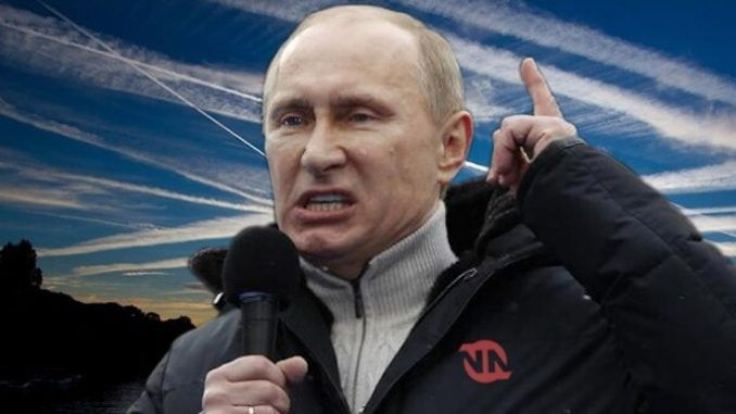 Putin says he is vindicated by mainstream news reports that Western elites are experimenting with geoengineering.