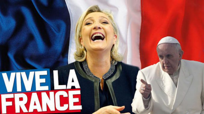 Marine Le Pen lashed out at Pope Francis in a recent interview, calling him a globalist bully determined to usher in the New World Order.