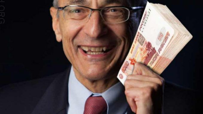 Podesta accepted millions of dollars from Russia whilst serving Obama and Clinton
