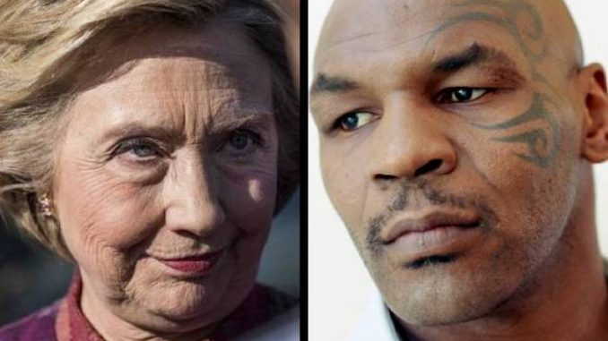 Hillary Clinton is a serial killer who has left a trail of dead bodies in her bloodthirsty pursuit of power, according to Mike Tyson.