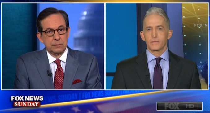 Trey Gowdy told Fox News Sunday that President Trump has done much better dealing with Russian than former president Obama.