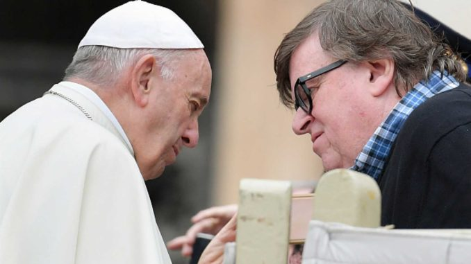 Michael Moore says Pope Francis told him that capitalism is a sin
