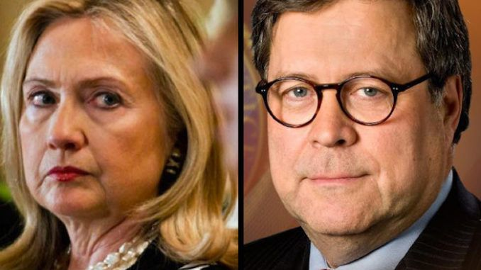 President Trump's new Attorney General William Barrsays he believes there is enough substantial evidence of Clinton Foundation corruption andmalfeasance to warrant a formal investigation into the Clintons.
