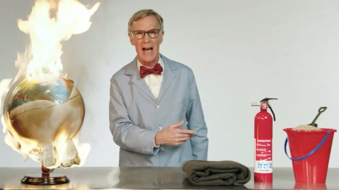 "Bill Nye launched into an profanity-laden rant about climate change, exclaiming ""the planet's on fucking fire!"" during an appearance on HBO."