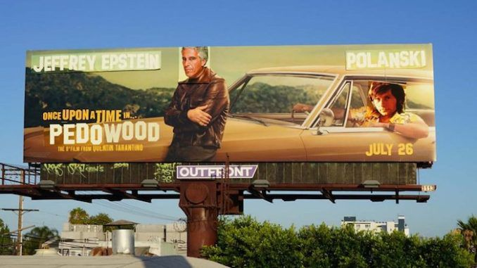 Hollywood billboards hijacked to expose Epstein and 'pedowood'