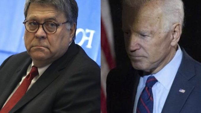AG William Barr has launched an investigation into allegations Joe Biden abused his position as VP to protect his son's company that was being investigated by Ukraine's top prosecutor.