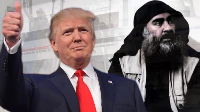 Trump administration successfully kill ISIS leader Abu Bakr al-Baghdadi