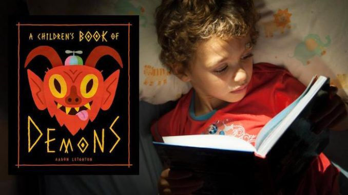 For parents looking to introduce their children to devil worship and commune with the spirit of Satan, Walmart and Amazon are now selling a new children's book called: 'A Children's Book of Demons'.