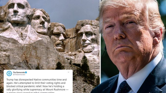 The Democrats' descent into radicalism reached a new low on Monday when the official Democrat Party Twitter account launched an attack on Mount Rushmore, negatively portraying an upcoming event President Trump is planning ahead of Independence Day at the historic monument to four great American presidents.
