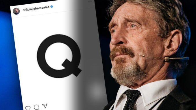 Q posted to John McAfee's Instagram account hours after his death